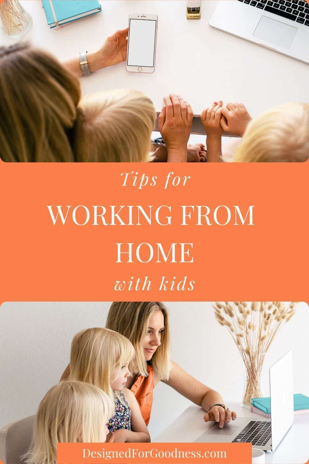 How to work with kids at home