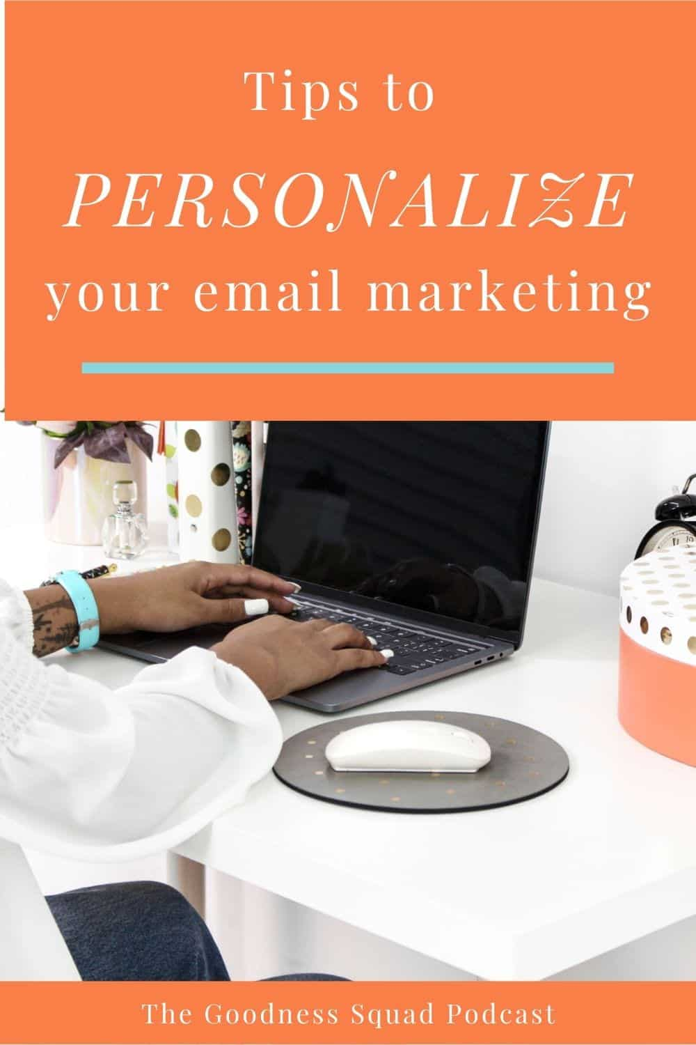 016_How to personalize your emails for greater impact and income