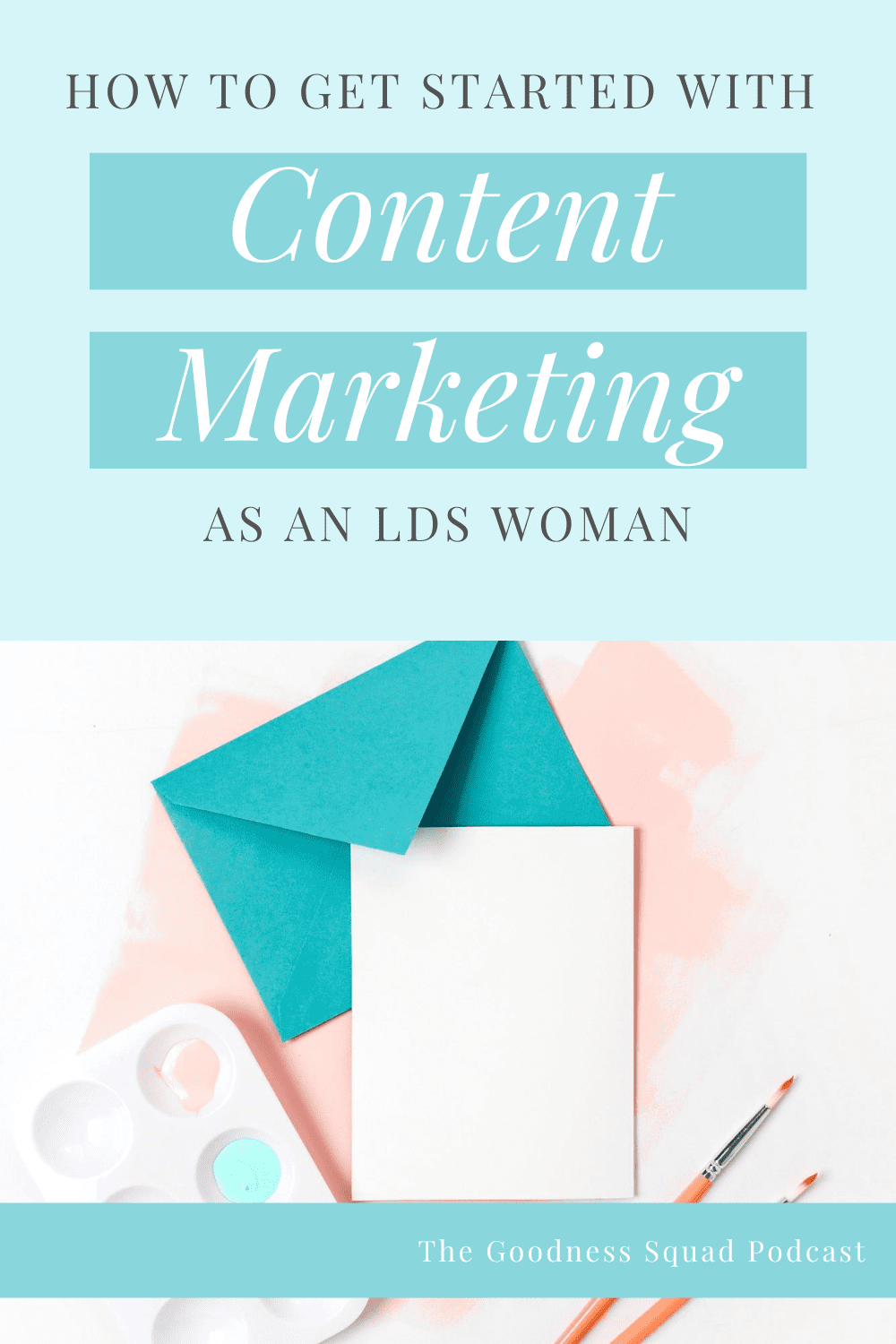 031_Why content marketing is a good match for LDS women