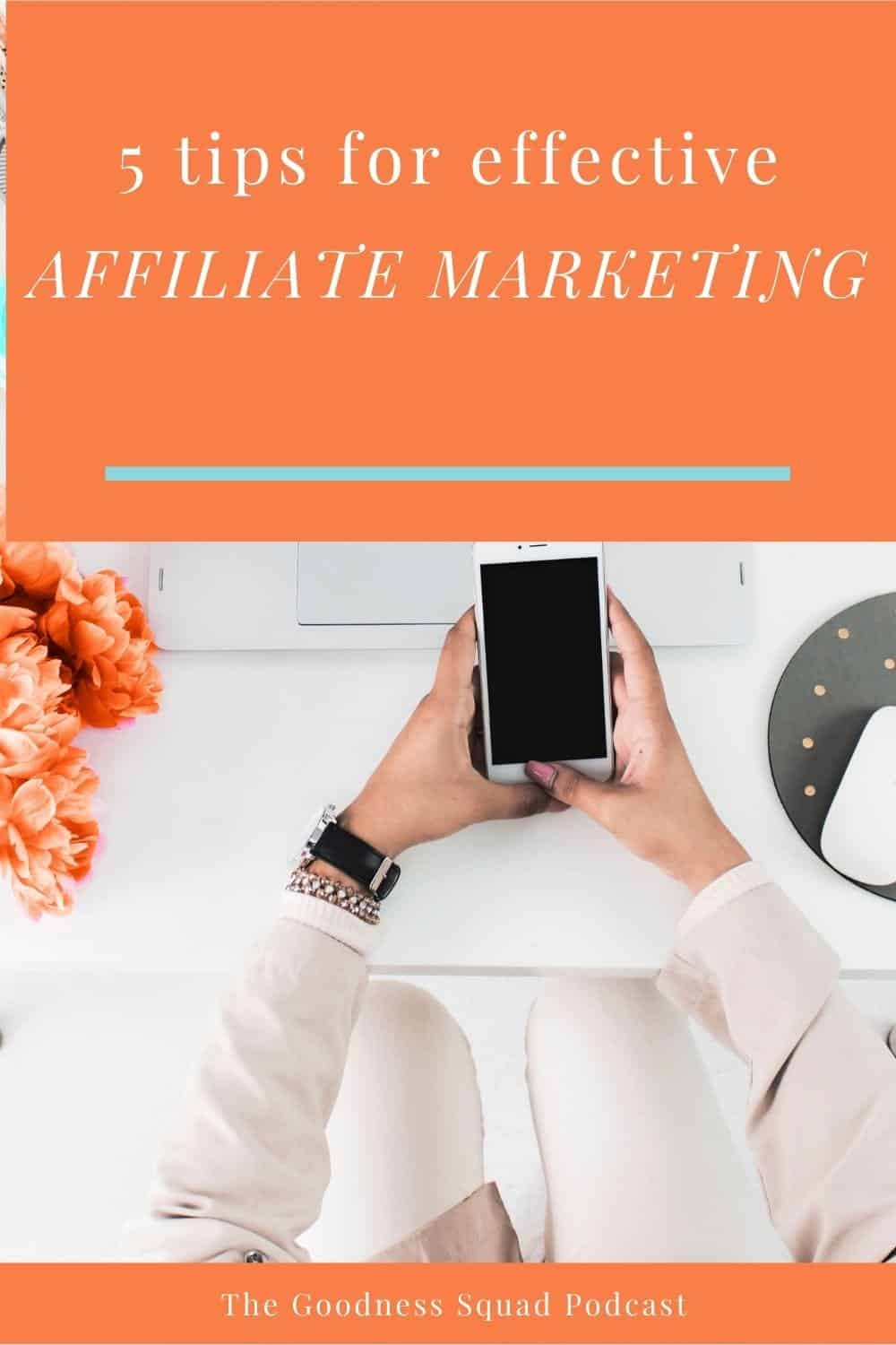 040_5 Tips for effective affiliate marketing
