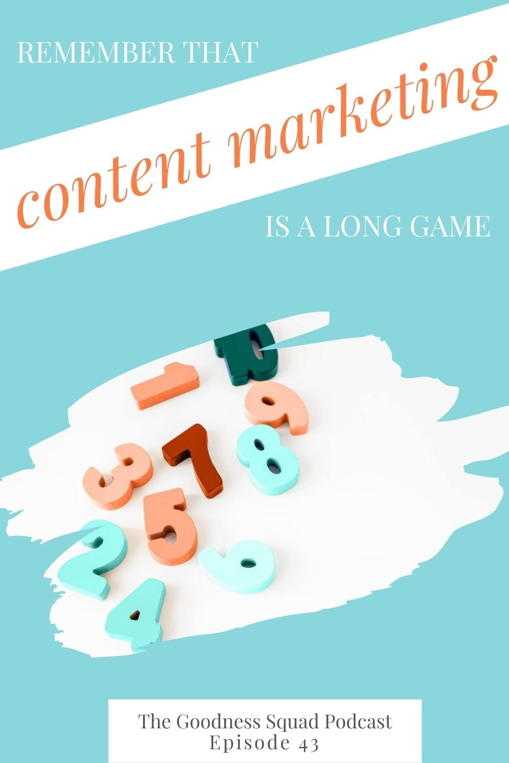 043_Remember that content marketing is a long game with joy from play with joy