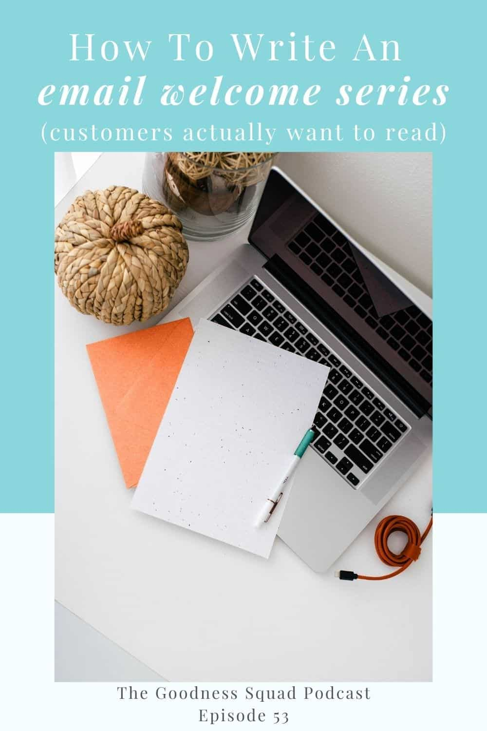 053_How to write an email welcome series your customers can\'t wait to read