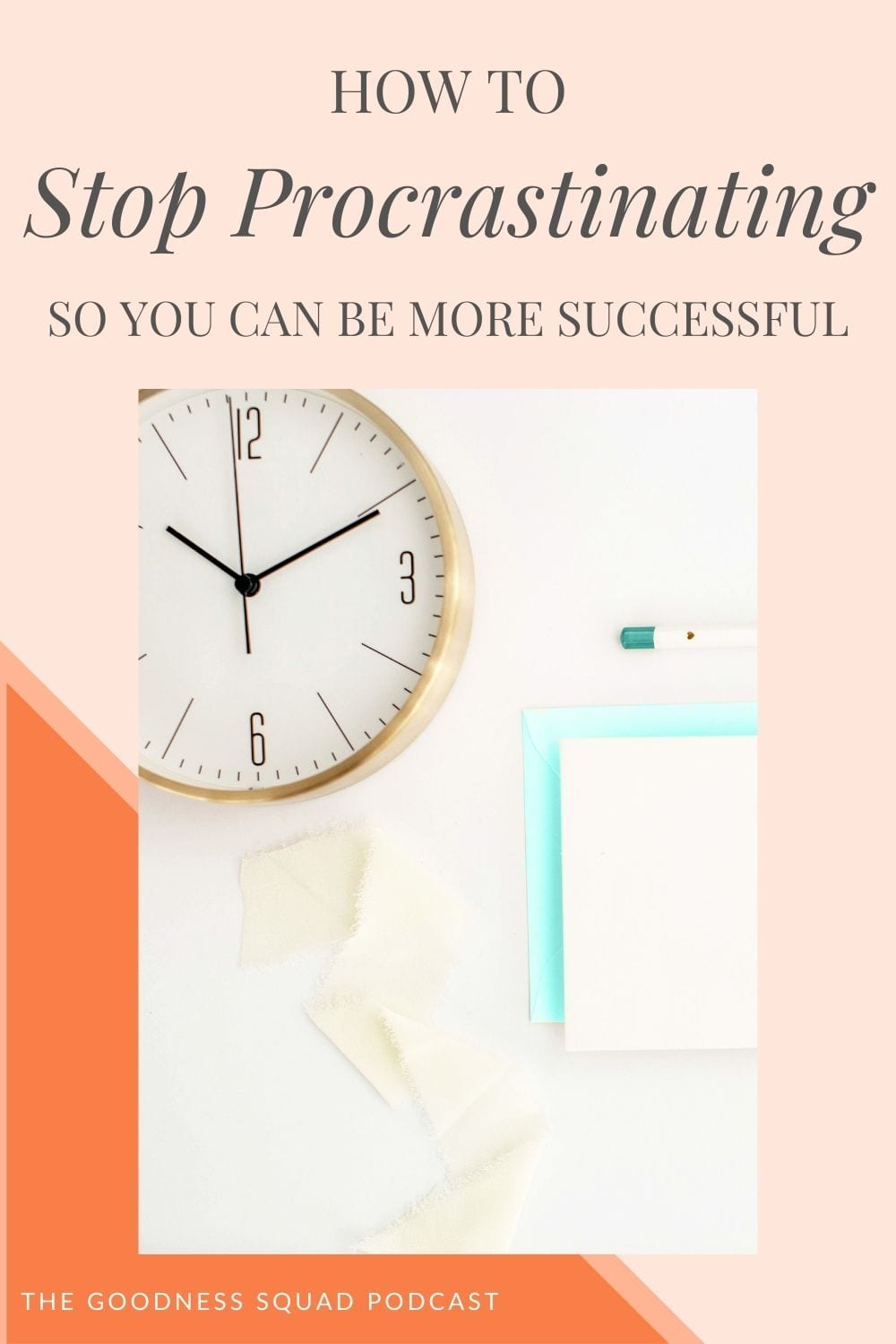 063_how to stop procrastinating so you can start seeing success