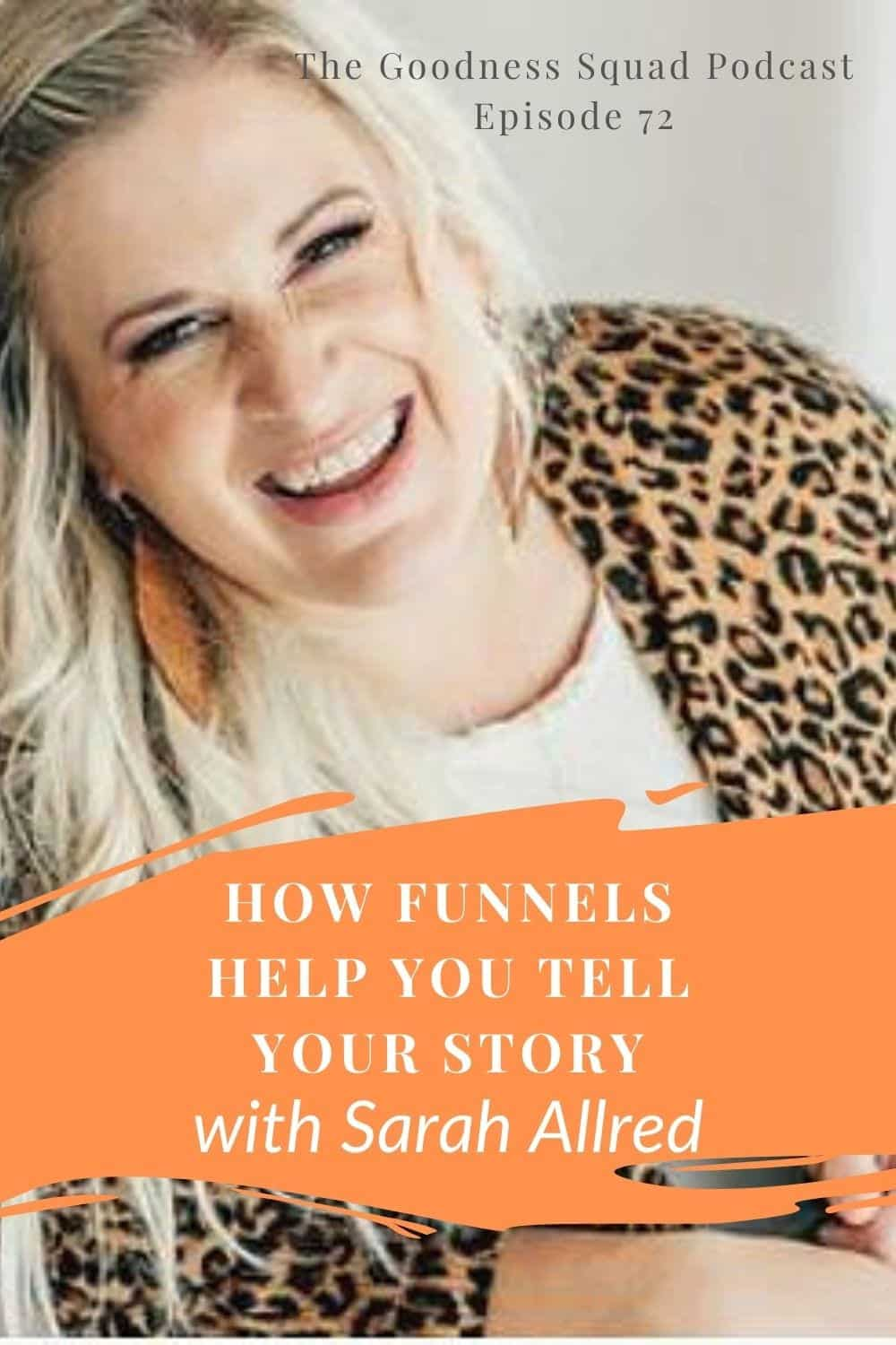 072_Why you need to tell your story w/sarah allred